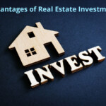 Advantages of investing in Real Estate